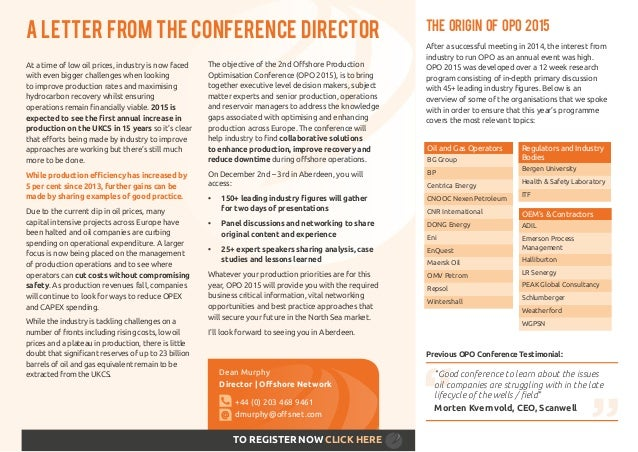 Dean Murphy Director | Offshore Network +44 (0) 203 468 9461 dmurphy@offsnet.com A LETTER FROM THE CONFERENCE DIRECTOR TO ...