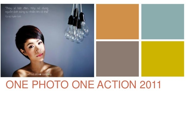 + ONE PHOTO ONE ACTION 2011