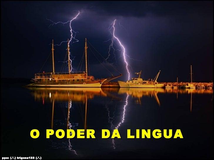 O PODER DA LINGUApps: (.'.) trigons133 (.'.)