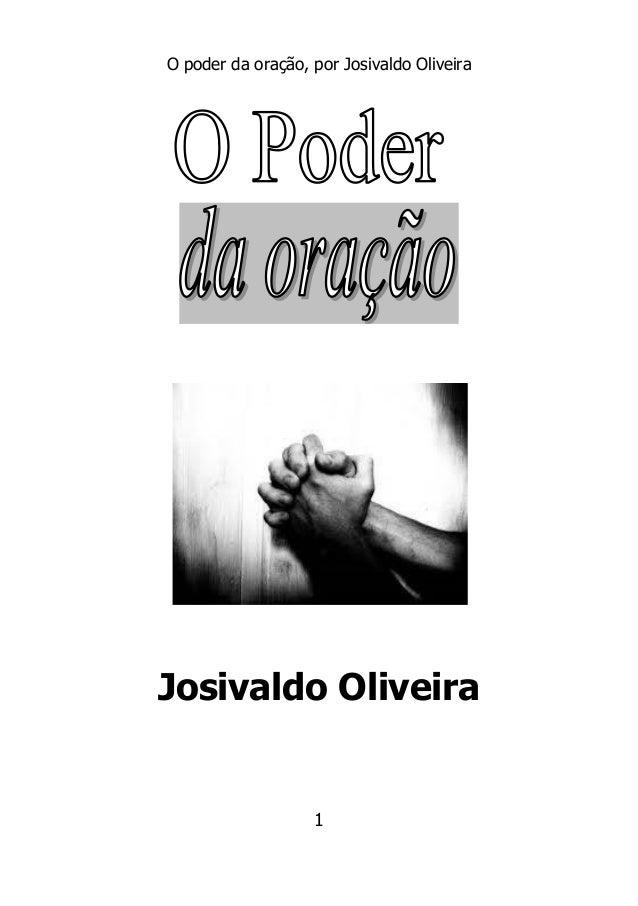 O poder da oração, por Josivaldo Oliveira 1 Josivaldo Oliveira
