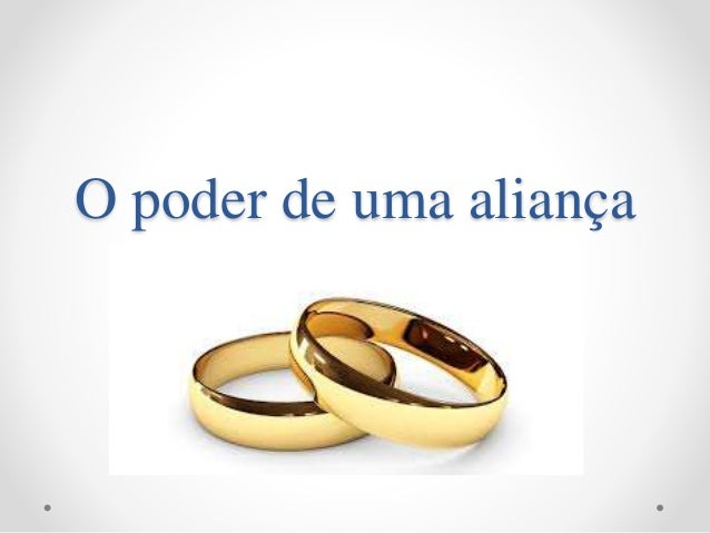 O poder de uma aliança