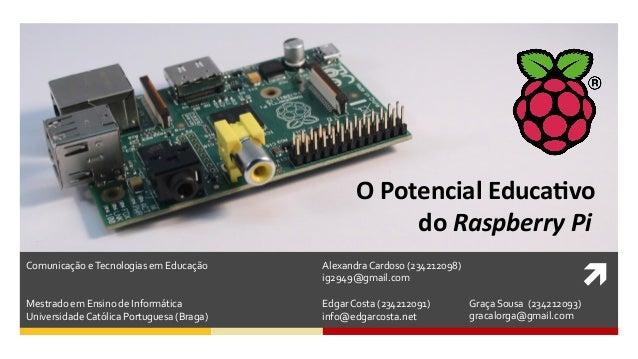  Alexandra Cardoso (234212098) ig2949@gmail.com  Edgar Costa (234212091) info@edgarcosta.net Comunica...