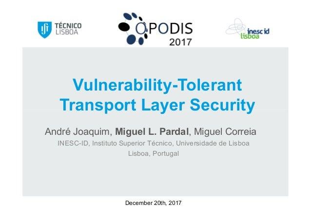 André Joaquim, Miguel L. Pardal, Miguel Correia INESC-ID, Instituto Superior Técnico, Universidade de Lisboa Lisboa, Portu...