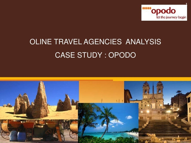 OLINE TRAVEL AGENCIES  ANALYSIS<br />CASE STUDY : OPODO<br />1<br />