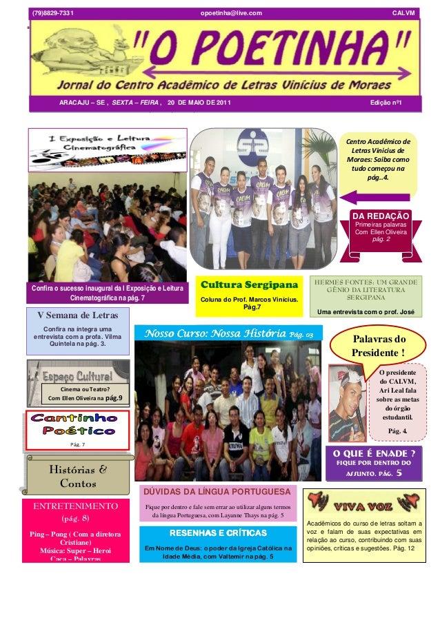 """""""O POETINHA"""" – Jornal do Centro Acadêmico de Letras Vinicius de Moraes - Aracaju – SE *Segunda-Feira* 25 de Abril de 2011O..."""