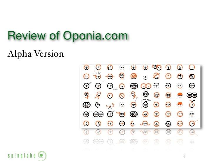 Review of Oponia.com Alpha Version                            1