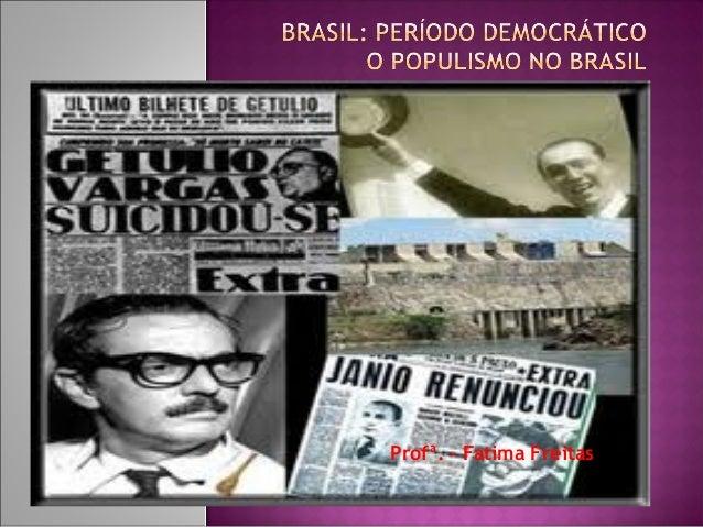 Profª. – Fatima Freitas