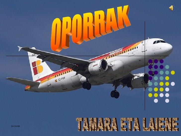 OPORRAK TAMARA ETA LAIENE