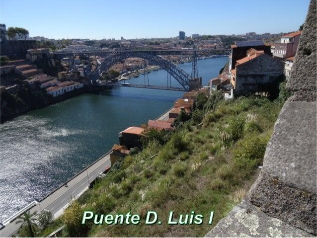 Puente D. Luis IPuente D. Luis I