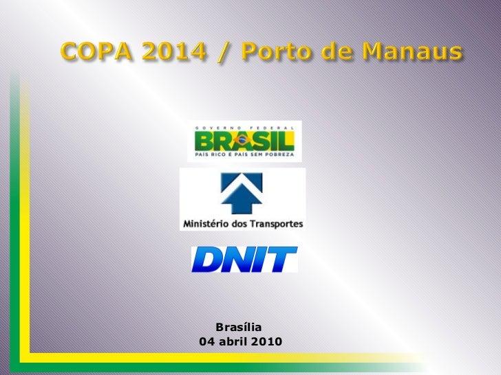Brasília  04 abril 2010