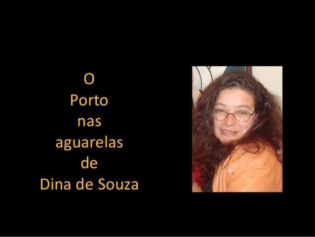 O Porto nas aguarelas de Dina de Souza