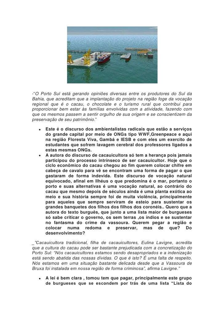 """-""""O Porto Sul está gerando opiniões diversas entre os produtores do Sul daBahia, que acreditam que a implantação do projet..."""