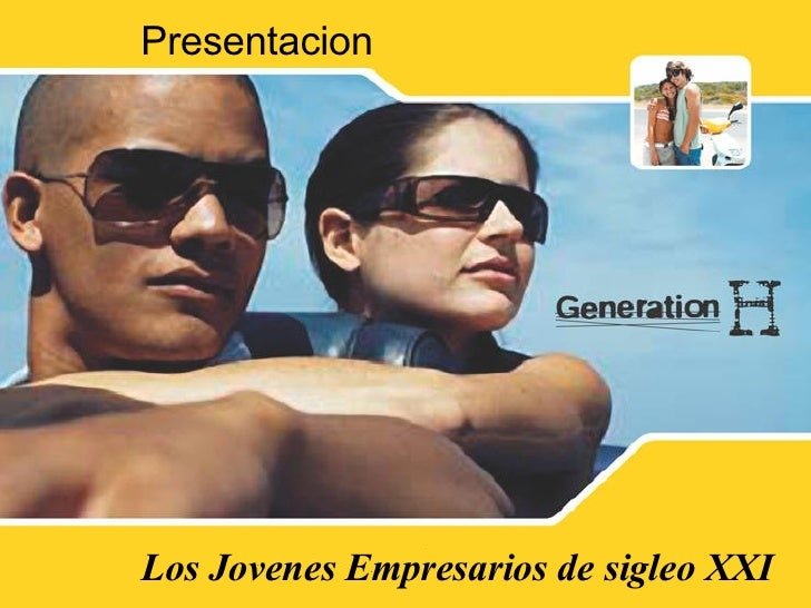 Presentacion Los Jovenes Empresarios de sigleo XXI