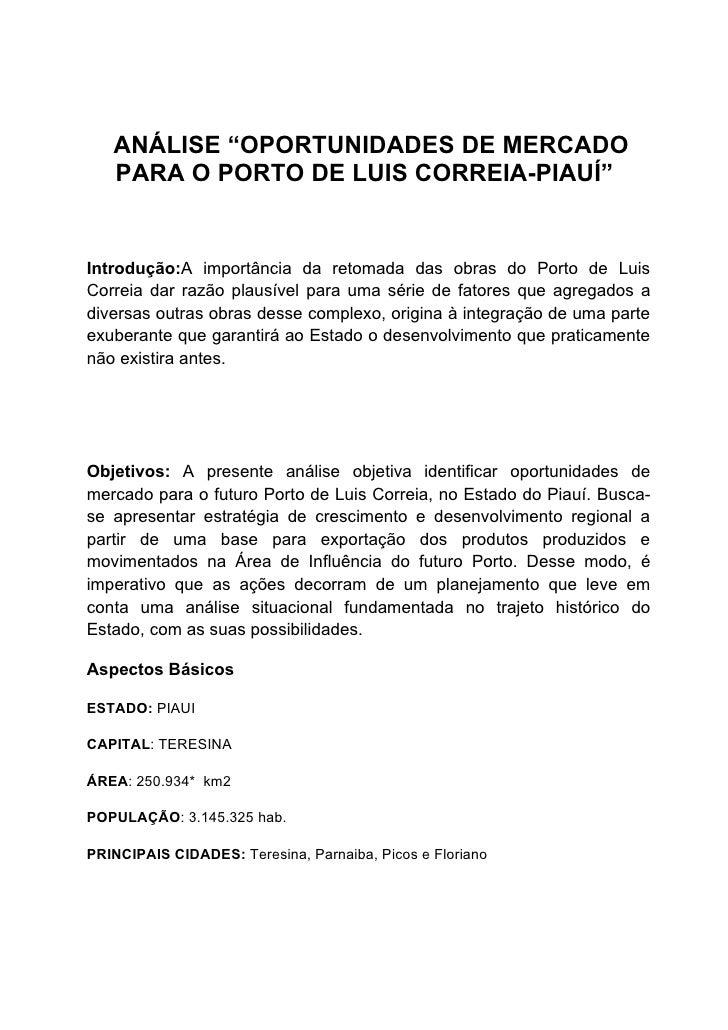 """ANÁLISE """"OPORTUNIDADES DE MERCADO    PARA O PORTO DE LUIS CORREIA-PIAUÍ""""   Introdução:A importância da retomada das obras ..."""