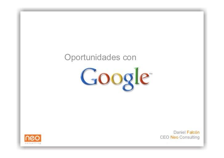 Oportunidades con                              Daniel Falcón                     CEO Neo Consulting