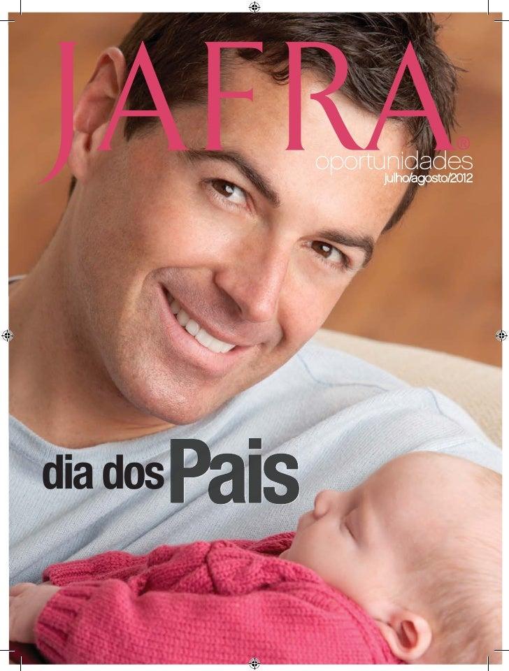 ®          oportunidades               julho/agosto/2012dia dos
