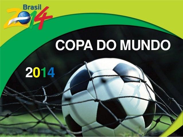 COPA DO MUNDO2014