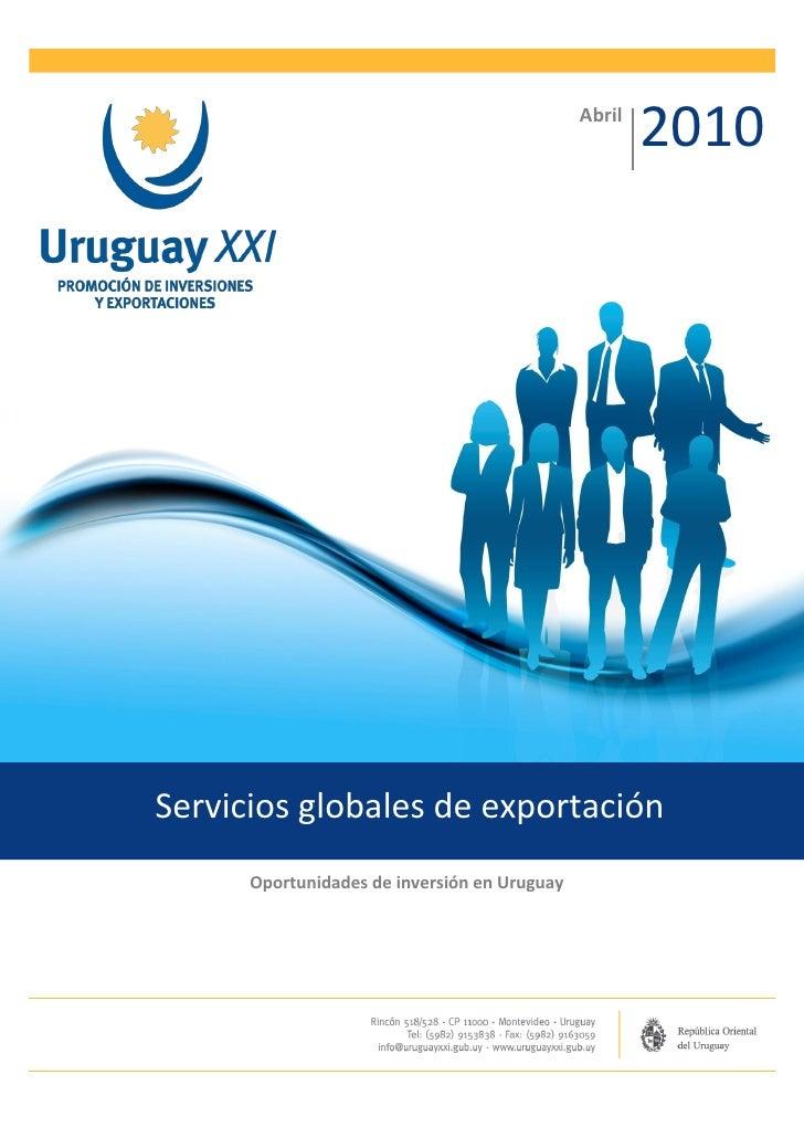 Abril                                                      2010Servicios globales de exportación      Oportunidades de inv...