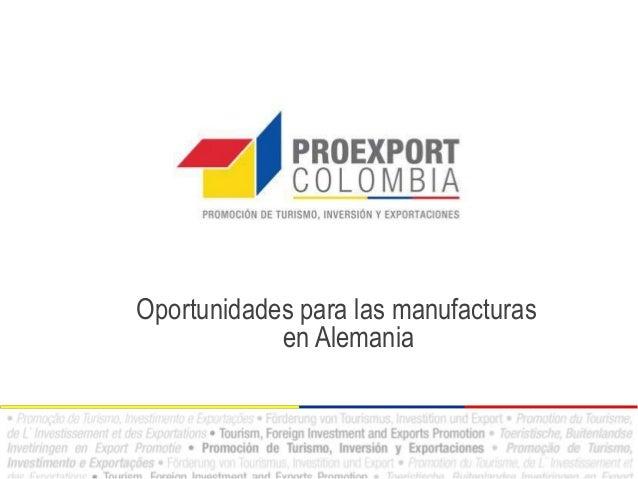 Oportunidades para las manufacturasen Alemania