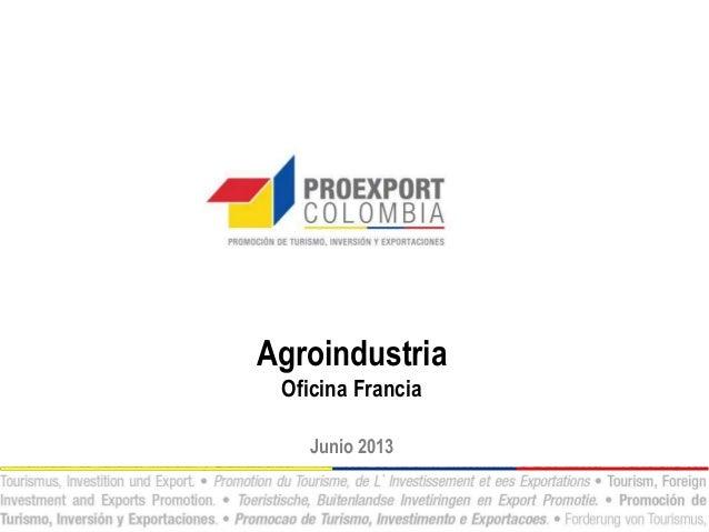 AgroindustriaOficina FranciaJunio 2013