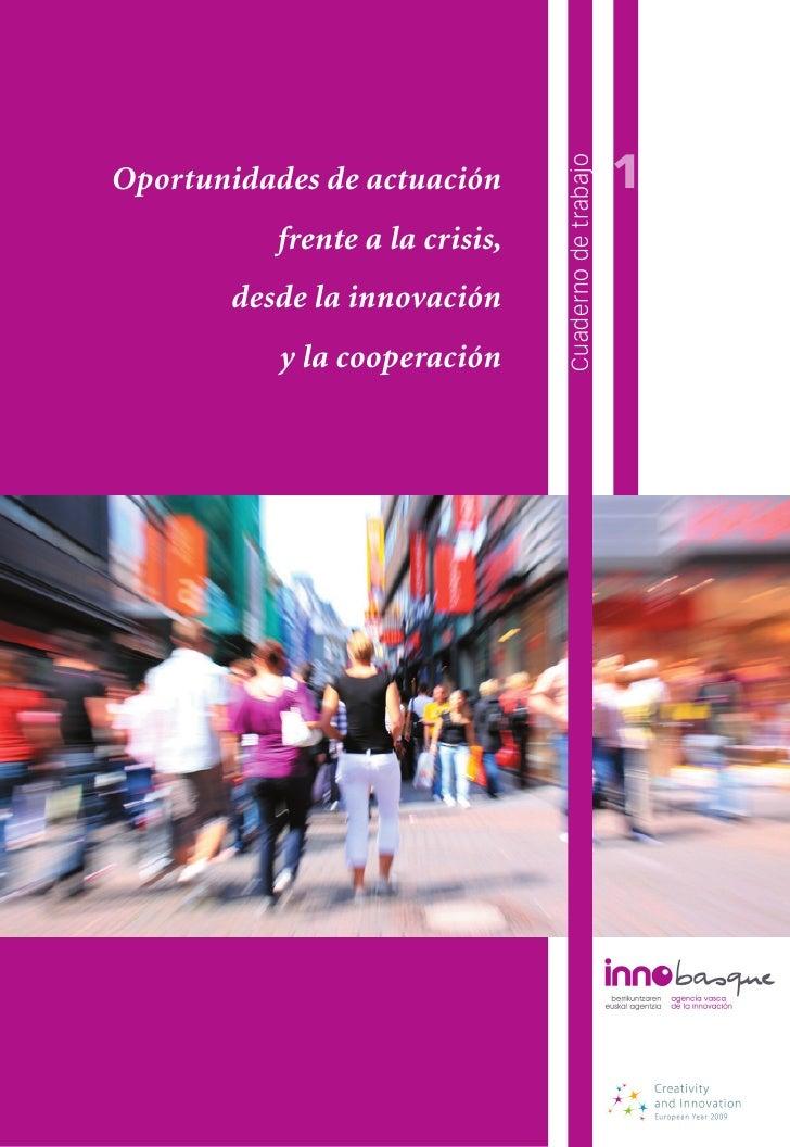 1                                 Cuaderno de trabajoOportunidades de actuación           frente a la crisis,       desde ...