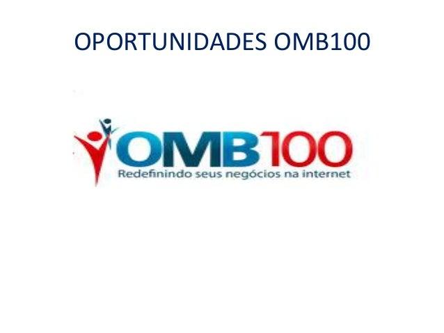 OPORTUNIDADES OMB100