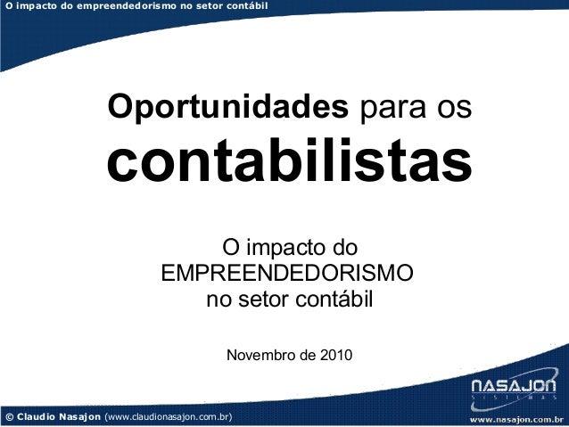 O impacto do empreendedorismo no setor contábil                    Oportunidades para os                   contabilistas  ...
