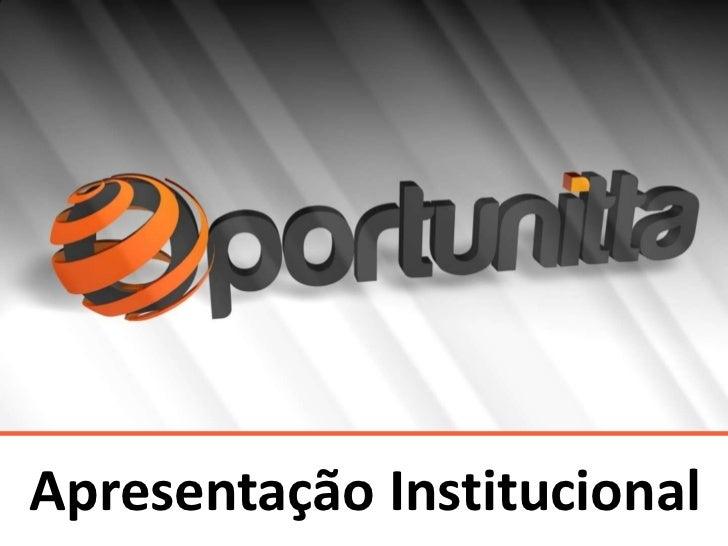 Apresentação Institucional                        1