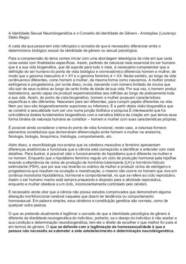 A Identidade Sexual Neurobiogenética e o Conceito de Identidade de Gênero - Anotações (Lourenço Stelio Rega) A cada dia qu...