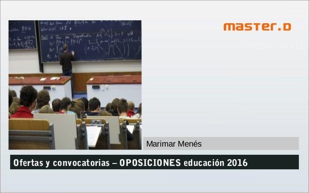 DVDXXXXXX (1) Ofertas y convocatorias – OPOSICIONES educación 2016 Marimar Menés