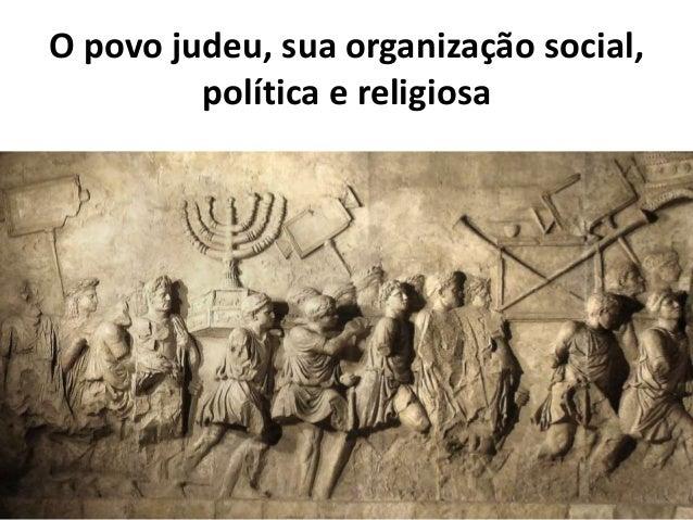 O povo judeu, sua organização social, política e religiosa