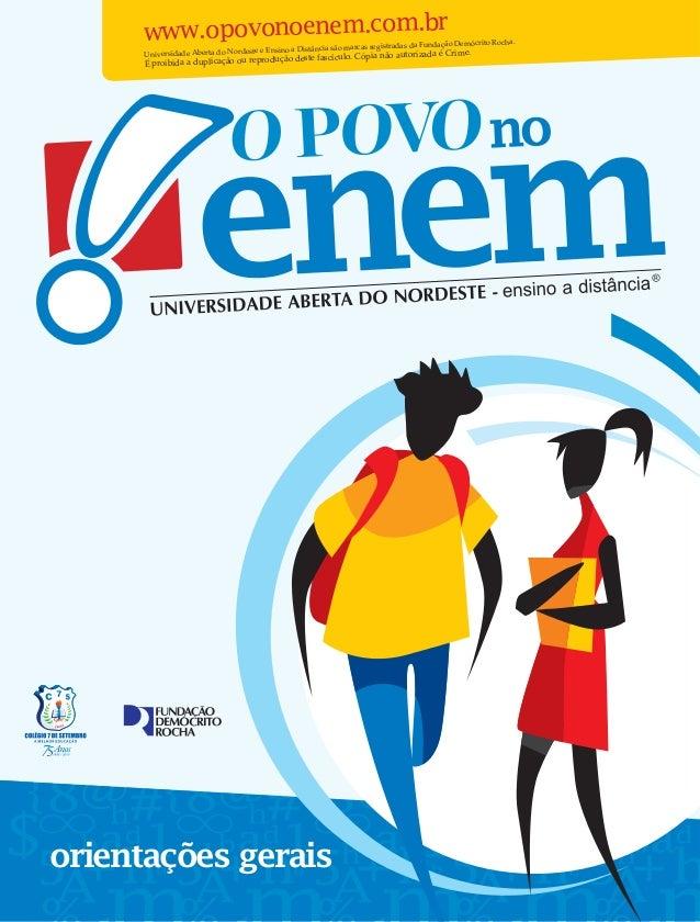 1 Universidade Aberta do Nordeste e Ensino a Distância são marcas registradas da Fundação Demócrito Rocha. É proibida a du...