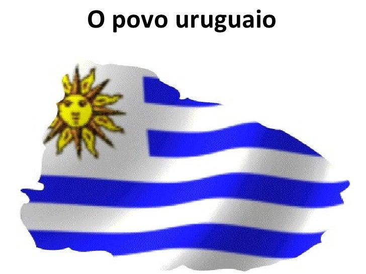 O povo uruguaio