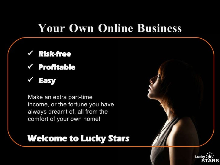Make an extra part-time income, or the fortune you have always dreamt of, all from the comfort of your own home! Your Own ...