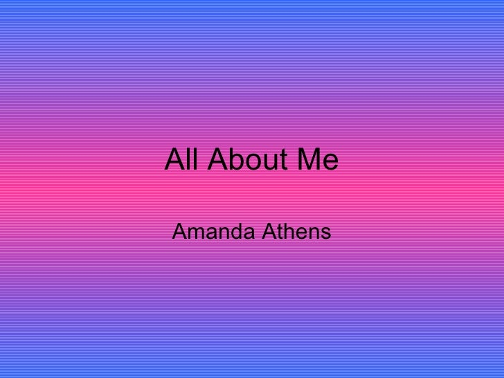 All About Me Amanda Athens
