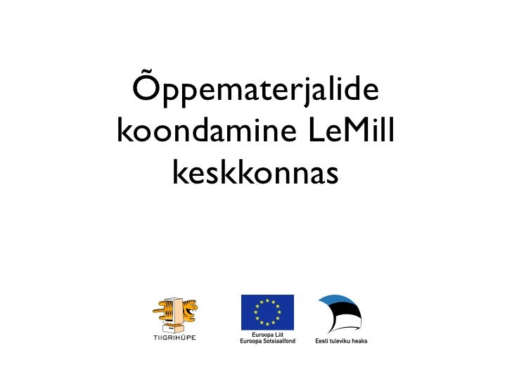 Õppematerjalide koondamine LeMill    keskkonnas