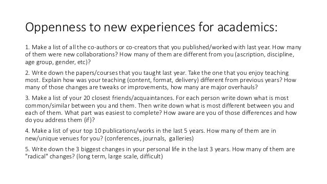 Oppenness to new experiences for academics: 1. Make a list of all the co-authors or co-creators that you published/worked ...