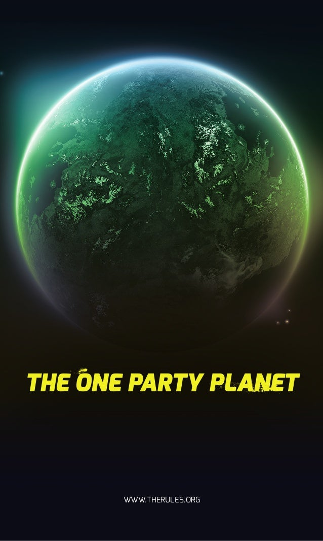Text  THE ONE PARTY PLANET  WWW.THERULES.ORG