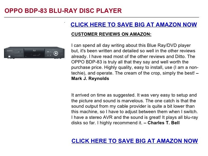 OPPO BDP-83 BLU-RAY DISC PLAYER CLICK HERE TO SAVE BIG AT AMAZON NOW CUSTOMER REVIEWS ON AMAZON: I can spend all day writi...