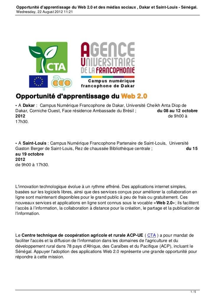 Opportunité dapprentissage du Web 2.0 et des médias sociaux , Dakar et Saint-Louis - Sénégal.Wednesday, 22 August 2012 11:...