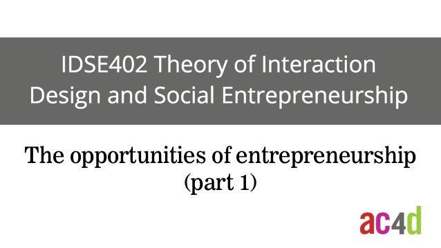 The opportunities of entrepreneurship (part 1)