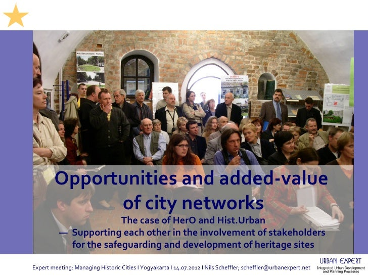 Opportunities and added-value              of city networks                        The case of HerO and Hist.Urban        ...