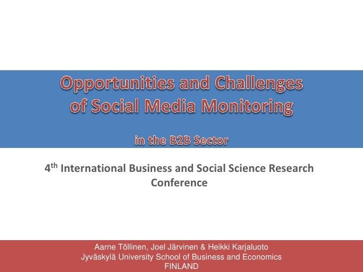 4th International Business and Social Science Research                      Conference          Aarne Töllinen, Joel Järvi...