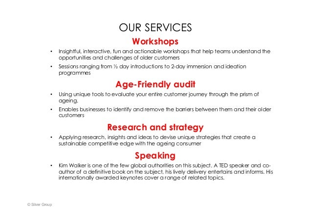 OUR SERVICES Workshops • Insightful, interactive, fun and actionable workshops that help teams understand the opportuniti...