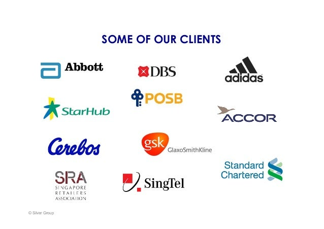 SOME OF OUR CLIENTS © Silver Group