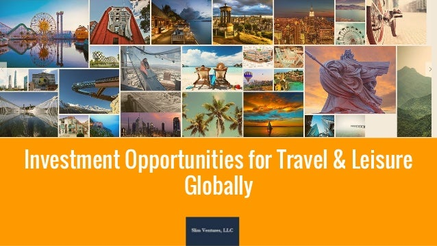 Investment Opportunities for Travel & Leisure Globally