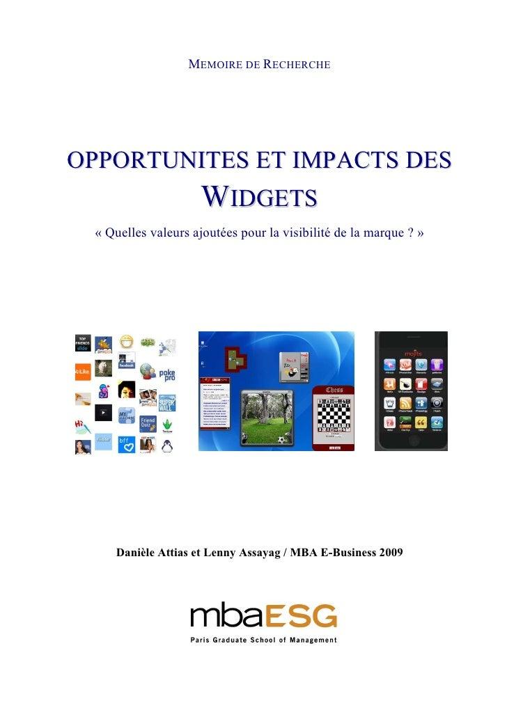 MEMOIRE DE RECHERCHE     OPPORTUNITES ET IMPACTS DES                     WIDGETS  « Quelles valeurs ajoutées pour la visib...