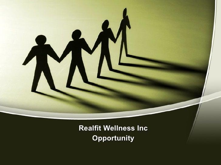 Realfit Wellness Inc Opportunity