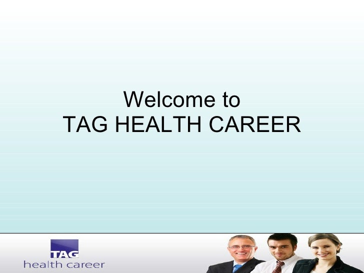 Welcome to TAG HEALTH CAREER