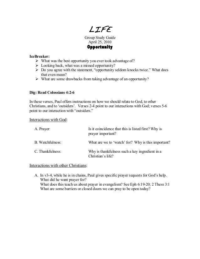LIFE Group Study Guide April 25, 2010 Opportunity IceBreaker:  What was the best opportunity you ever took advantage of? ...
